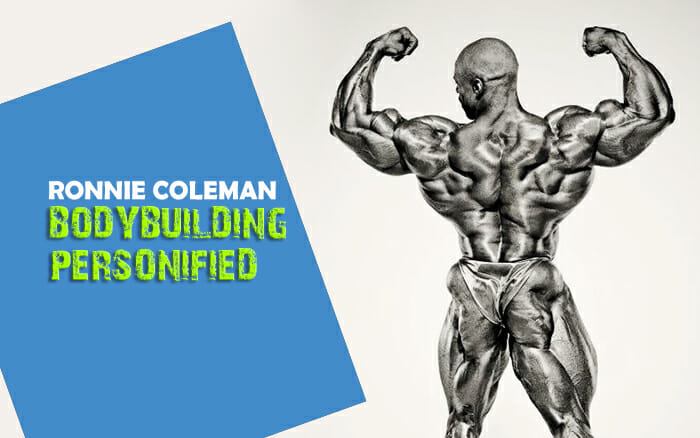 Ronnie Coleman – Bodybuilding Personified